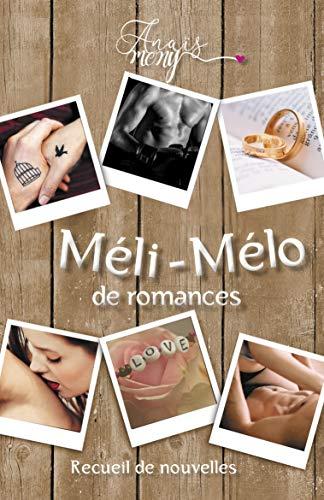 Méli Mélo de romance – Anaïs Blandin Mony