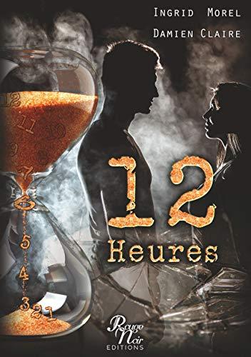 12 heures – Damien Claire et Ingrid Morel