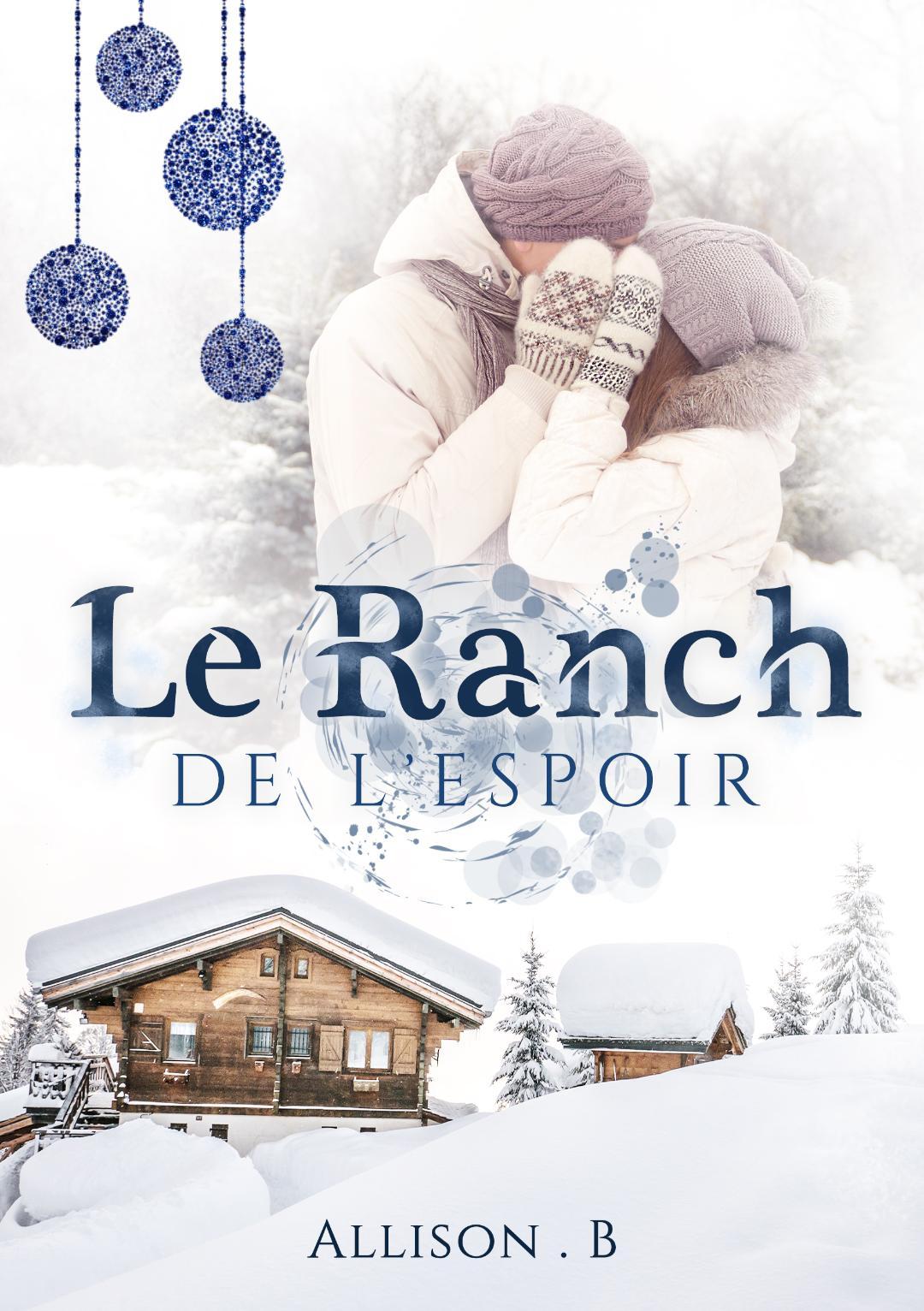 Le ranch de l'espoir – Allison B.