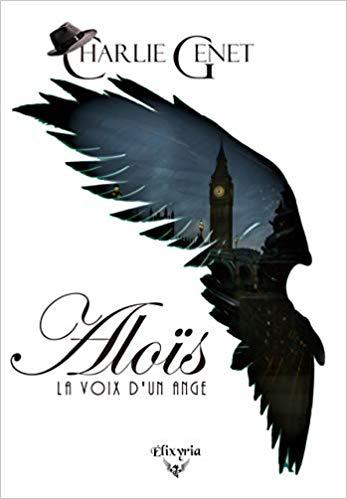 Aloïs, la voix d'un ange – Charlie Genet