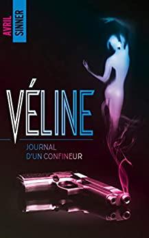 Véline : journal d'un confineur – Avril Sinner
