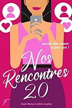 Nos rencontres 2.0 – Anaïse Mony et Solène Layken