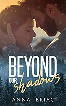 Beyond our Shadows – Anna Briac