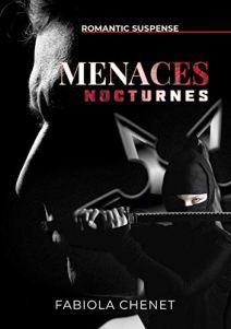 Menaces nocturnes – Fabiola Chenet