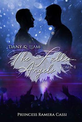 The Fallen Angels : Dany & Liam (tome 4) –  Priincess Ramera Cassi