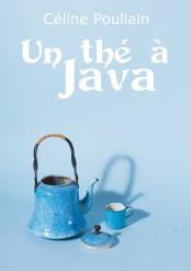 Un thé pour java – Céline Poullain