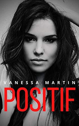 Positif – Vanessa Martin
