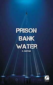 Prison Bank Water – G.Saryan