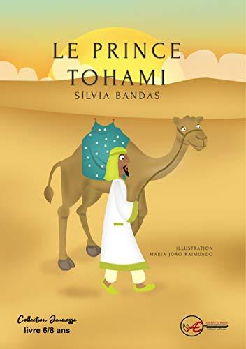 Le Prince Tohami – Silvia Bandas