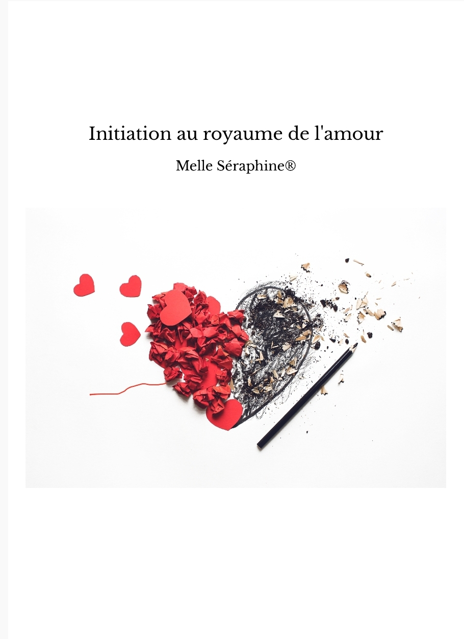 Initiation au royaume de l'amour – Melle Séraphine