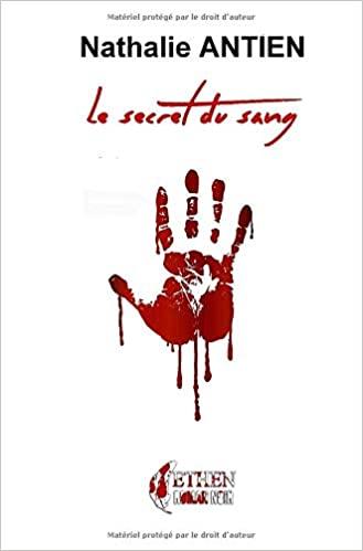 Le secret du sang – Nathalie Antien