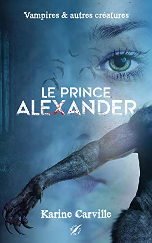 Le Prince Alexander – Karine Carville