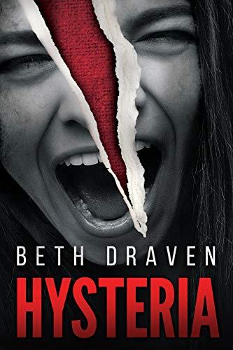 Hysteria – Beth Draven