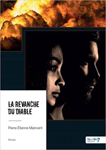 La revanche du diable – Pierre-Etienne Maincent