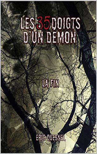 Les 35 doigts du Démon : la Fin – Eric Quesnel