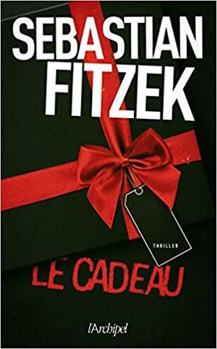 Le Cadeau – Sebastian Fitzek