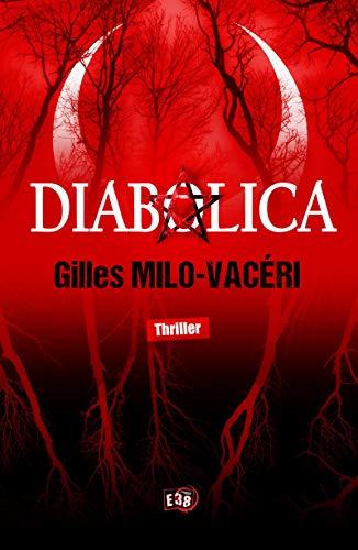 Diabolica – Gilles Milo-Vacéri