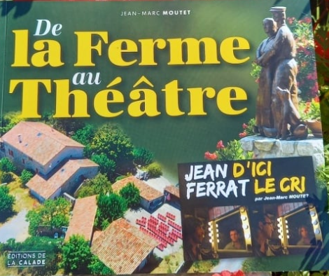 De la ferme au théâtre – Jean-Marc Moutet