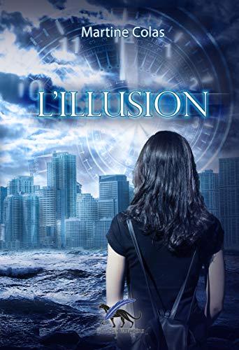 L'illusion – Martine Colas