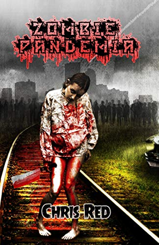 Zombie Pandemia – Chris Red