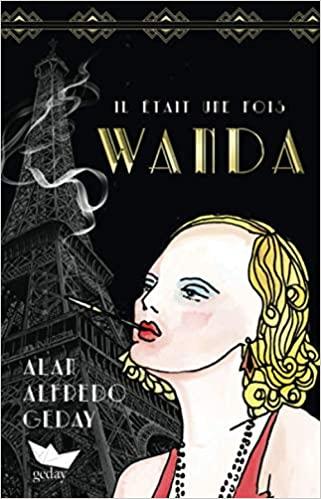 Il était une fois Wanda – Alan Alfredo Geday