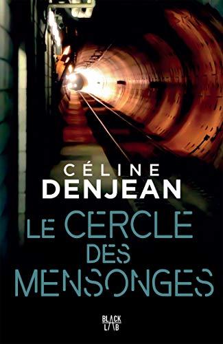 Le Cercle des Mensonges – Céline Denjean