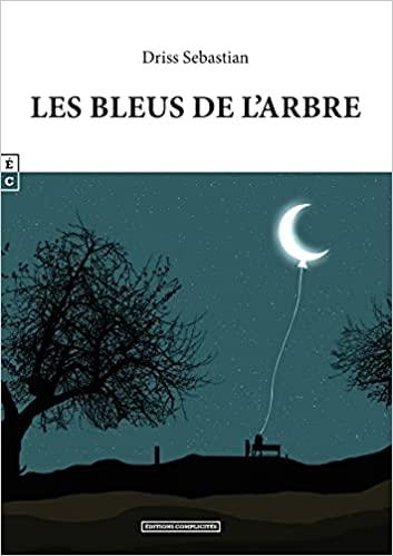 Les Bleus de l'Arbre – Driss Sebastian