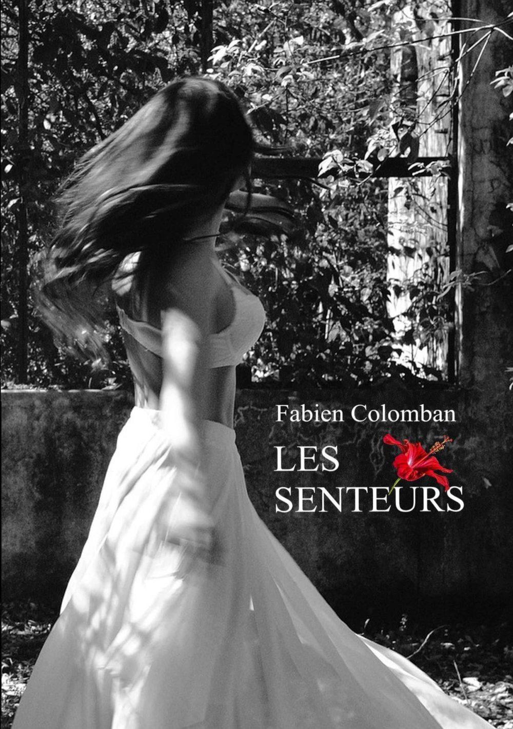 Les senteurs – Fabien Colomban
