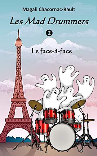 Les Mad Drummers: Le Face-à-face – Magali Rault