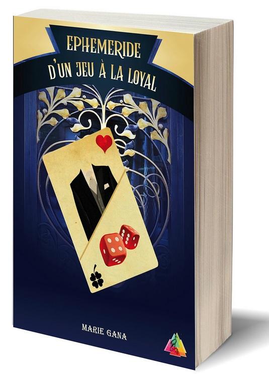 Éphéméride d'un jeu à la loyal – Marie Gana