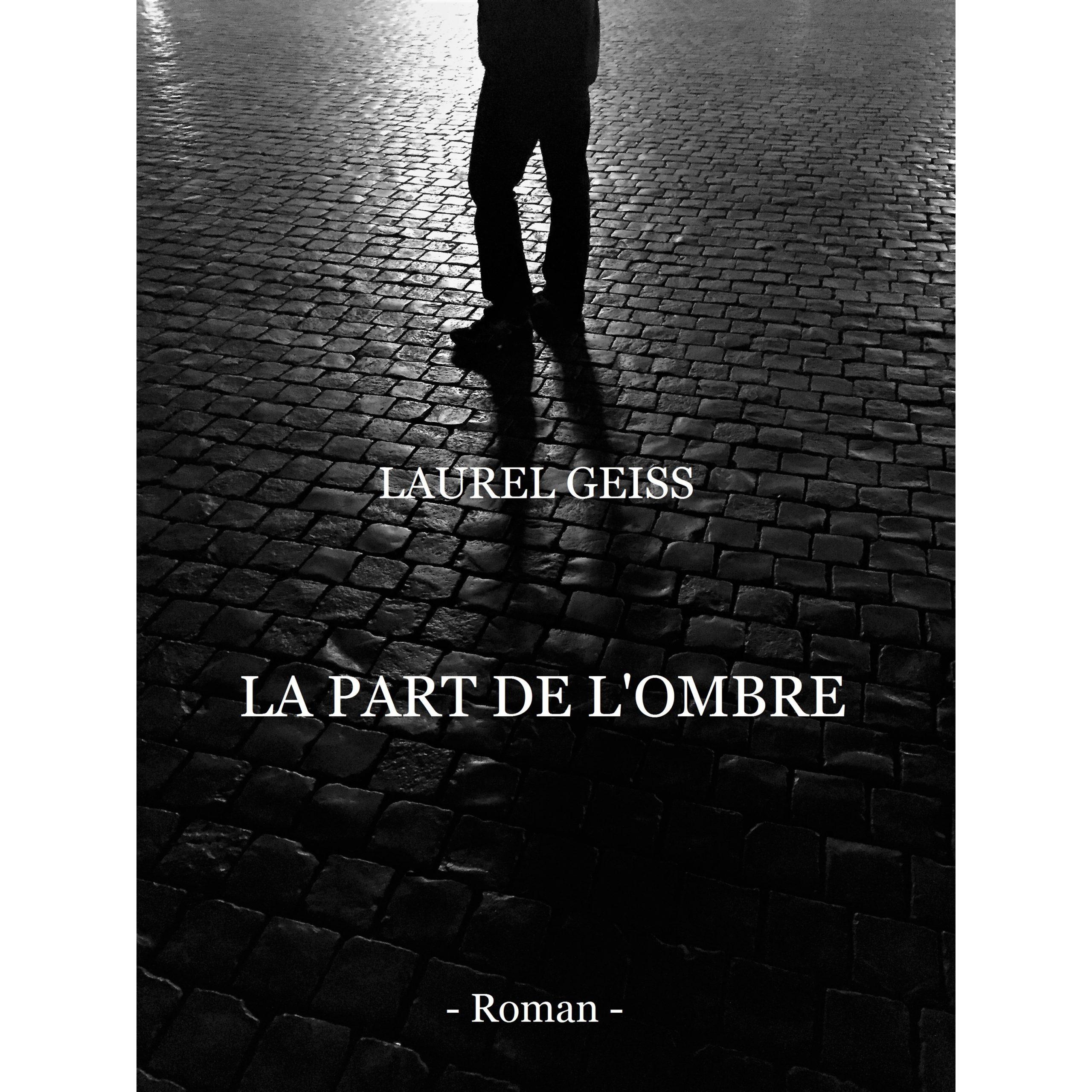 La part de l'ombre – Laurel Geiss