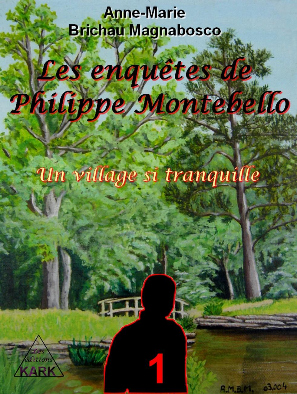 Les Enquêtes de Philippe Montebello – Anne-Marie Brichau-Magnabosco
