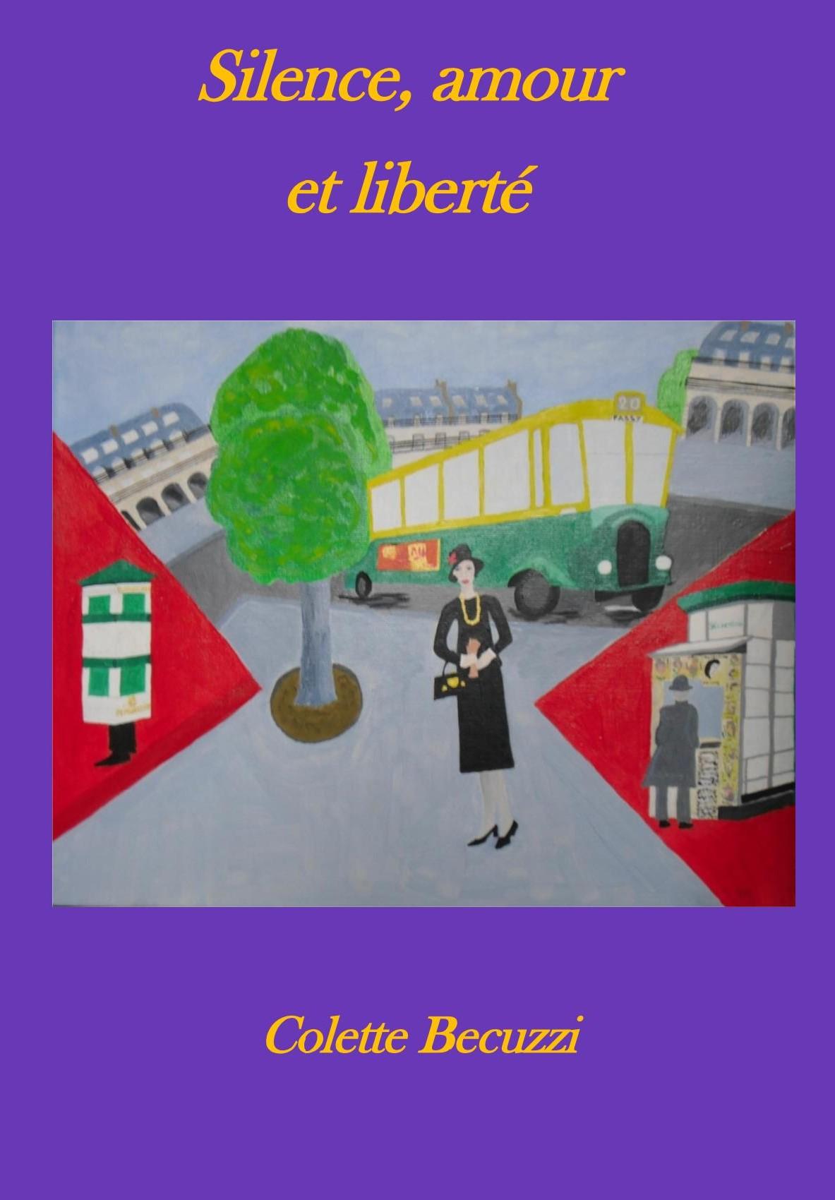 Silence, Amour et liberté – Colette Becuzzi