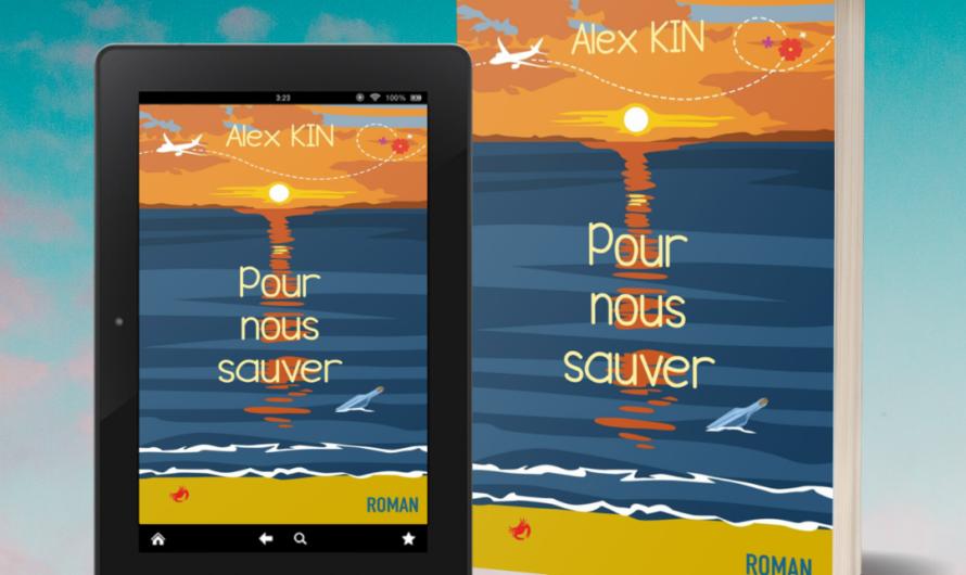Pour nous sauver – Alex Kin