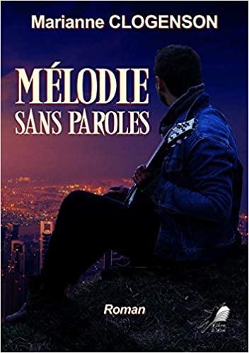 Mélodie sans paroles – Marianne Clogenson