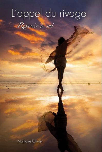 L'appel du rivage : Revenir à soi – Nathalie Olivier