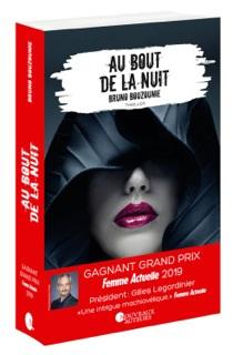 Au bout de la nuit – Bruno Bouzounie