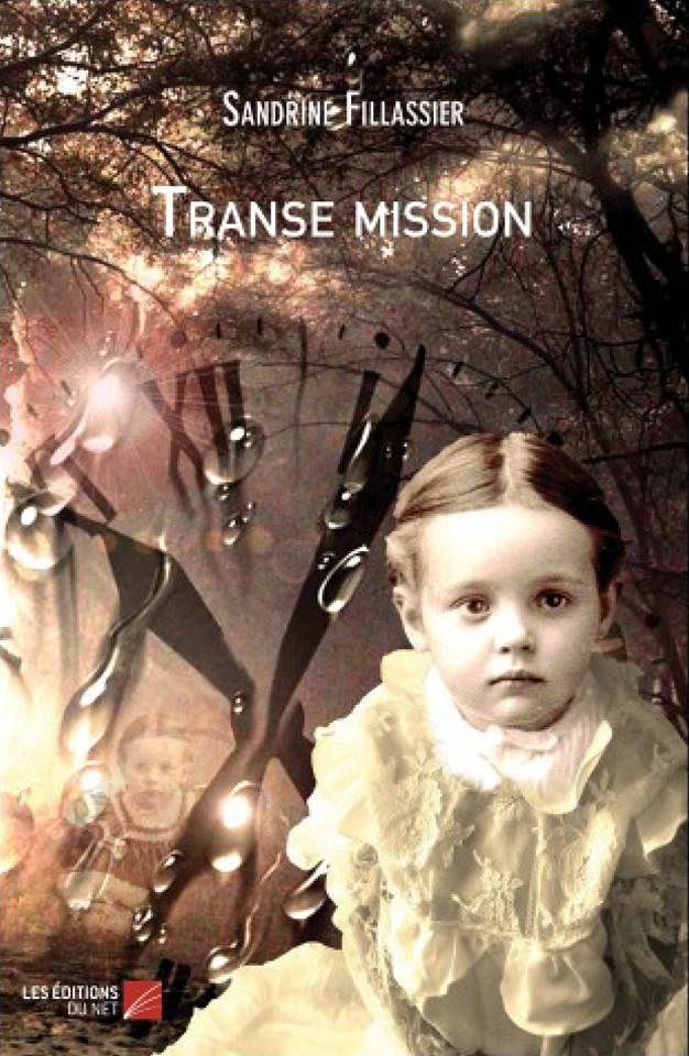 Transe mission – Sandrine Fillassier