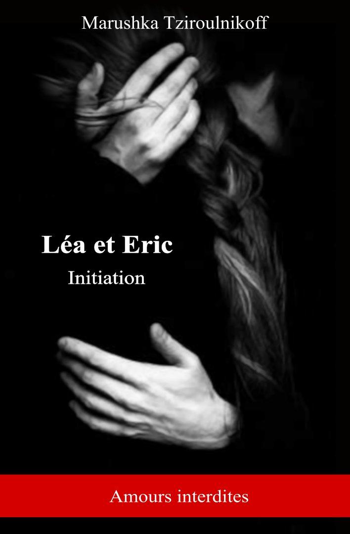 Léa et Eric – Initiation – Marushka Tziroulnikoff